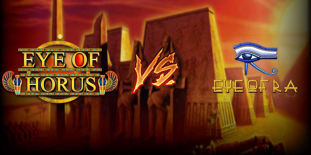 Eye of Horus vs Eye of Ra